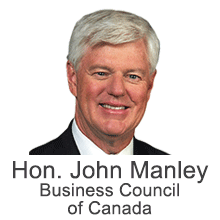The Honourable John Manley, President and Chief Executive Officer, Business Council of Canada